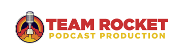 Team Rocket Podcast Production